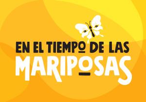 En El Tiempo de las Mariposas, by Caridad Svich