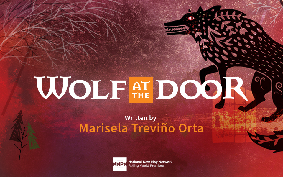 Wolf At The Door Milagro Theatre