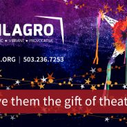 Celebrate the Holidays with Season Tickets to Milagro!