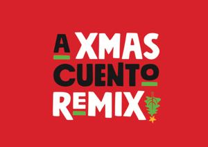 a Xmas Cuento Remix, by Maya Malán-González